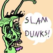 Slam Dunks
